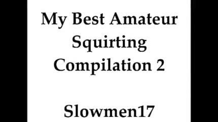 My Best Compilation Of Amateur Cum 2 Slowmen